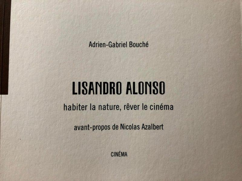 Lisandro Alonso – Adrien-Gabriel Bouché (2020)
